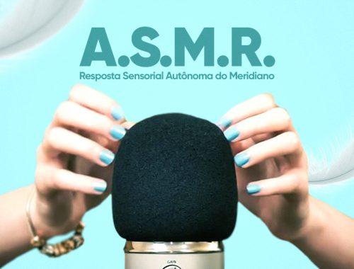 O que é ASMR